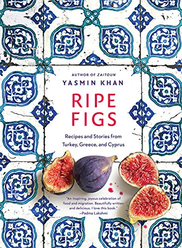 Compare Textbook Prices for Ripe Figs: Recipes and Stories from Turkey, Greece, and Cyprus  ISBN 9781324006657 by Khan, Yasmin