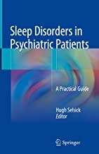 Sleep Disorders in Psychiatric Patients: A Practical Guide