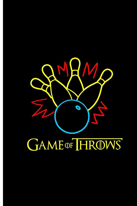 Game of Throws: Bowling Game  Perfect Gift Lined Notebook/Journal (6