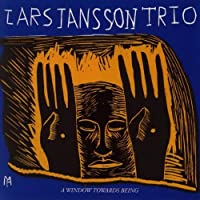 Window Towards Being by Jansson Lars Trio