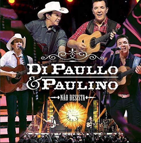 Di Paullo & Paulino - Nao Desista [CD]