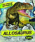 Allosaurus (World of Dinosaurs)