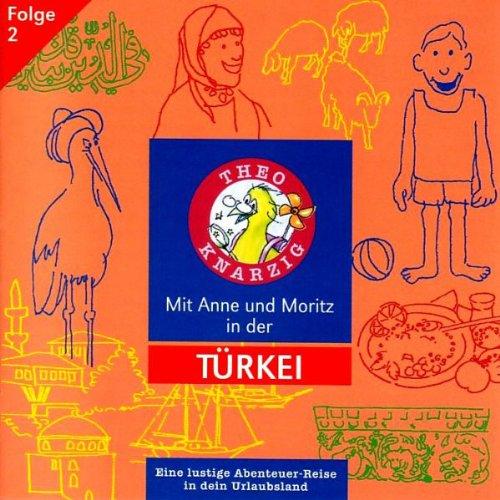 Mit Anne und Moritz in der Türkei (Theo Knarzig 2) Titelbild