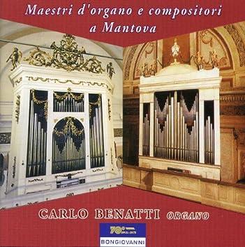 Maestri d'organo e compositori a Mantova