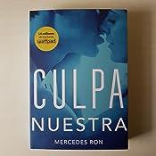Culpa nuestra (Culpables 3): Amazon.es: Ron, Mercedes: Libros