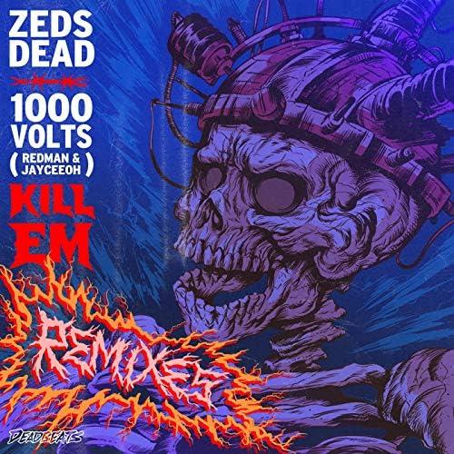 Zeds Dead, 1000volts & Redman