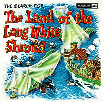 The Search For The Land Of The Long White Shroud