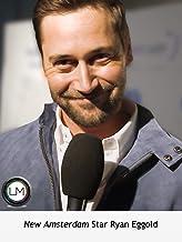 New Amsterdam Star Ryan Eggold Open