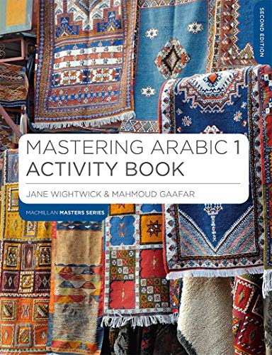 Mastering Arabic 1 Activity Book (Macmillan Master Series (Languages))