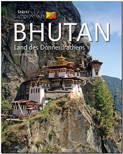 Horizont BHUTAN - Land des Donnerdrachens - Ein Bildband mit über 270 Bildern - STÜRTZ Verlag
