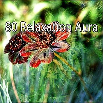 80 Relaxation Aura
