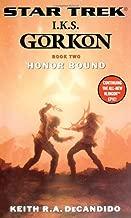 Star Trek: The Next Generation: I.K.S. Gorkon: Honor Bound (Star Trek: Klingon Empire) (Bk. 2)