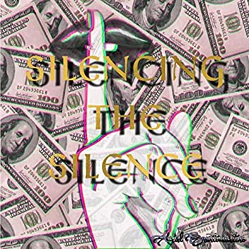 Silencing the Silence