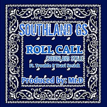 Rollcall (Southland Style)