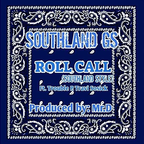 Southland Gs feat. Trouble P & Travi Sosick
