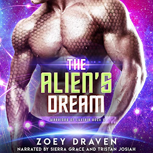 The Alien's Dream Audiobook By Zoey Draven cover art