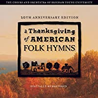 Thanksgving of American Folk Hymns: Remastered 20