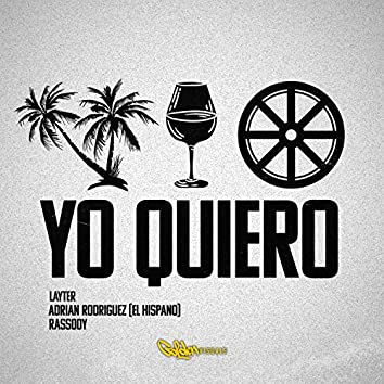 Yo Quiero (feat. El Hispano & Rassody)