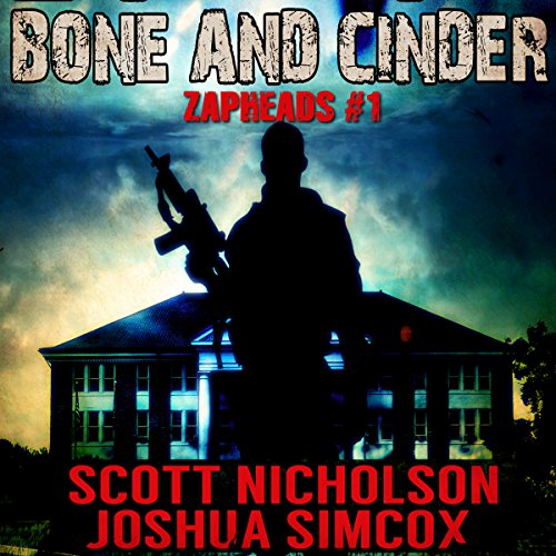 Bone and Cinder: A Post-Apocalyptic Thriller cover art