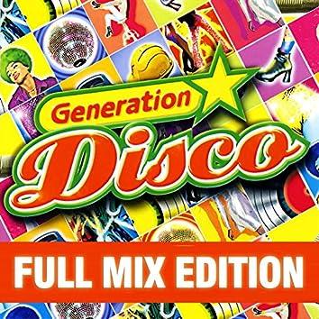 Full Mix Edition : Generation Disco Vol. 1 (Bonus : Album Complet Sur Le Dernière Piste)