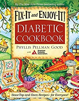 Fix-It and Enjoy-It Diabetic: Stove-Top And Oven Recipes-For Everyone! (Fix-It and Enjoy-It!) by [Phyllis Good]