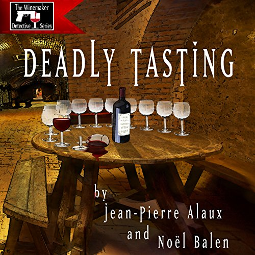 Deadly Tasting (St. Pétrus et le Saigneur) audiobook cover art