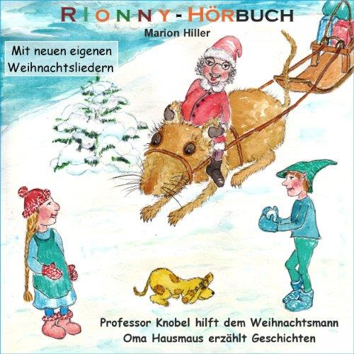 Professor Knobel hilft dem Weihnachtsmann / Oma Hausmaus erzählt Geschichten audiobook cover art