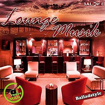 Lounge Musik: Balladstyle