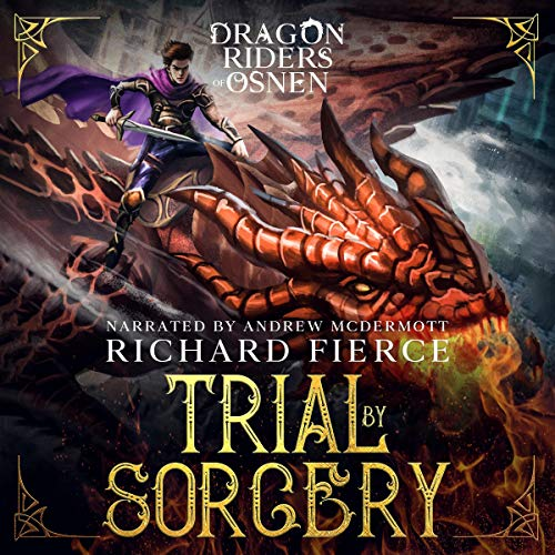 Trial by Sorcery: Dragon Riders of Osnen, Book 1