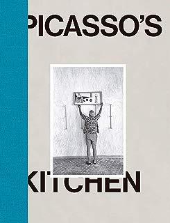 Pablo Picasso: Picasso's Kitchen