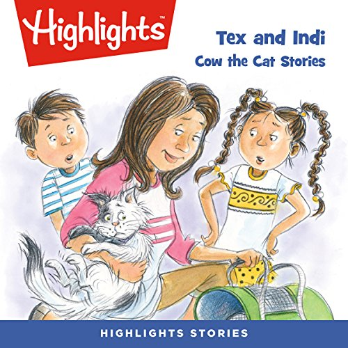 Tex and Indi: Cow the Cat Stories audiobook cover art