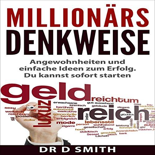 Millionärs Denkweise: Angewohnheiten und einfache Ideen zum Erfolg. Du kannst sofort starten Titelbild