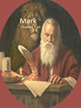 The Gospel of Mark Vol. 2 Chapters 9-16