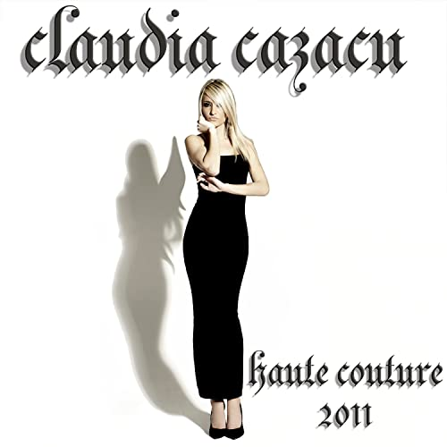 Haute Couture 2011 (Mixed by Claudia Cazacu)