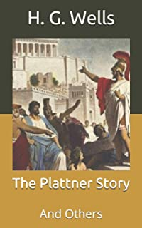 The Plattner Story: And Others