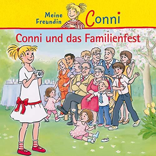 Conni und das Familienfest: Meine Freundin Conni