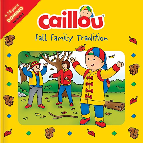 Caillou: Fall Family Tradition: Picture Dominoes Included (Playtime)