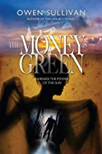 The Money Is Green (English Edition)