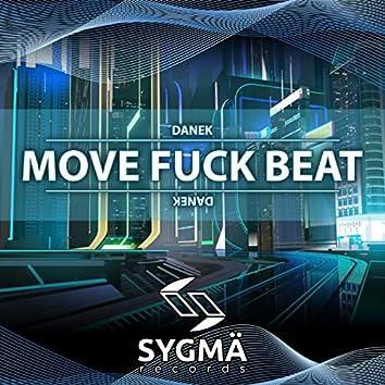Move Fuck Beat
