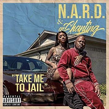 Take Me To Jail