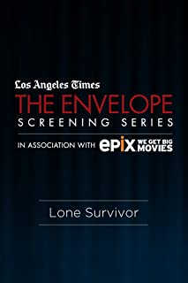 Los Angeles Times The Envelope Screening Series, in  Association with EPIX: Lone Survivor