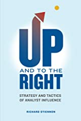 UP and to the RIGHT: Strategy and Tactics of Analyst Influence Kindle Edition