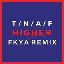 Higher (FKYA Remix)