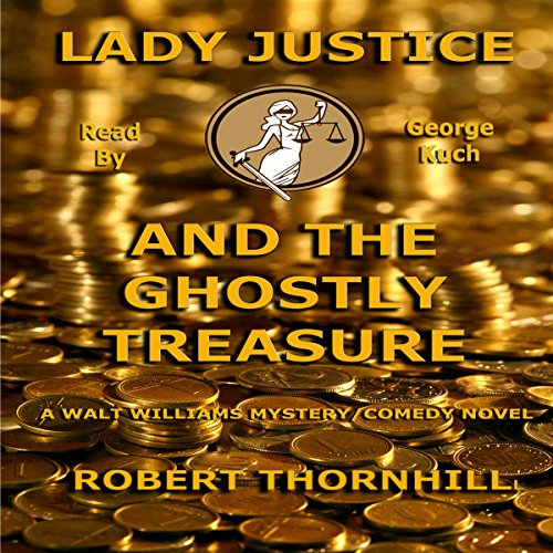 Lady Justice and the Ghostly Treasure audiobook cover art