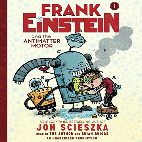 Frank Einstein and the Antimatter Motor cover art