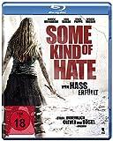Some Kind of Hate: Von Hass erfüllt [Blu-ray]
