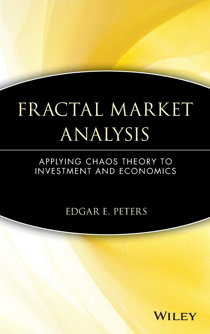 Download Fractal Market Analysis: Applying Chaos Theory To Investment And Economics 