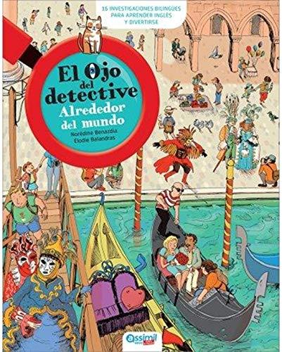Alrededor del mundo: (around the World) (El Ojo Del Detective)