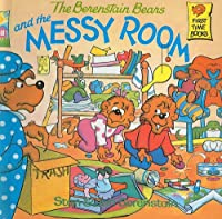 The Berenstain Bears and the Messy Room (Berenstain Bears First Time Books)