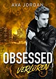 Obsessed - Verloren: Romantic Thrill Liebesroman